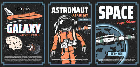 Galaxy adventure, astronaut academy and space expedition vector posters. Shuttle orbiter and spaceship command module, orbital station and satellite, astronaut in outer space. Galaxy explore banner Vektorové ilustrace