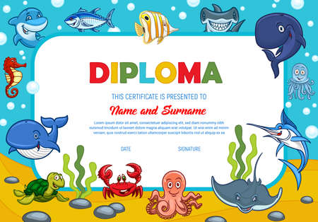Kids diploma with underwater sea animals, education school or kindergarten certificate vector template. Crab, whale and marlin with tuna fish and hammerhead. Octopus and sea horse child award border
