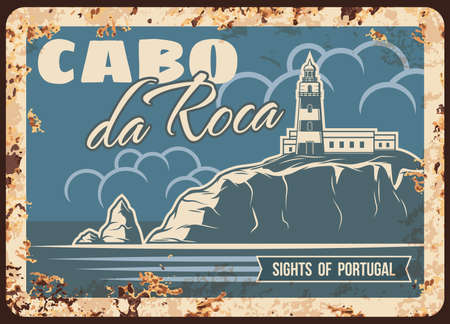 Cabo da Roca rusty metal plate, vector Portugal landmark vintage rust tin sign with lighthouse on cape of Sintra. Portuguese famous place, travel retro poster with beacon on rock, ferruginous card 免版税图像 - 155297348