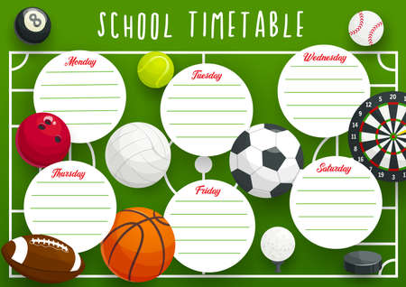 School timetable schedule vector template of education planner with sport frame background. Study plan of elementary school student weekly lesson chart, educational planner with balls, dartboard, puck
