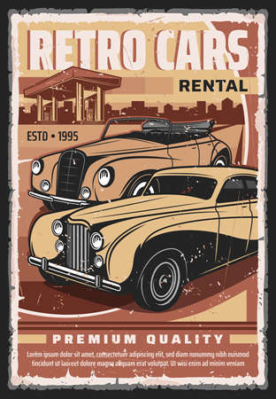 Vintage cars rental service vector poster. Retro limousine, luxury convertible, cabriolet sedan near filling station grunge illustration. Retro automobiles collector garage with car rent offer banner