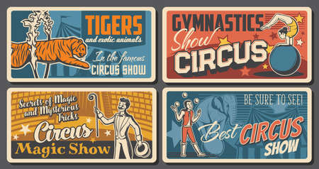 Circus artists and performers retro posters set. Acrobat balancing on ball, magician or illusionist and juggler characters. Tiger tamer or animal handler, gymnastics and magic trick show vector banner Vecteurs