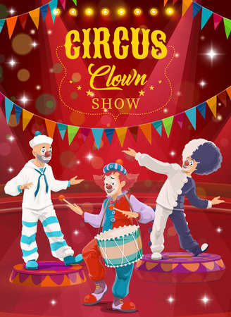 Circus clowns cartoon vector flyer. Funny performers on big top arena. Carnival funster and jester in bright costume, periwig, makeup and fake nose perform show on circus stage with flags and lights
