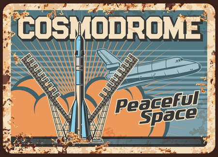 Space explore vector rusty metal plate, mother missile take off cosmodrome, rocket booster with shuttle on board take off Earth surface vintage rust tin sign. Cosmos research mission retro poster Vector Illustration