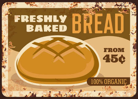 Bread metal rusty plate, bakery shop vintage sign, vector food retro poster. Baker shop bread menu price for baked bagel loaf or rustic toast and wheat braided pie, homemade bread bun