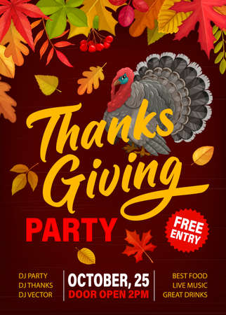 Thanks Giving party vector flyer with turkey, fallen leaves and rowanberry. Invitation poster for Thanksgiving day celebration, cartoon card with autumn maple, birch, poplar and oak leaves, free enter