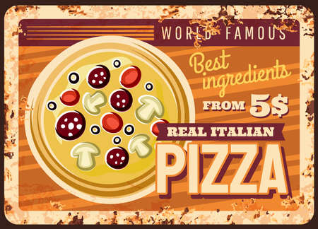 Italian pizza rusty metal plate, vector fast food vintage rust tin sign. Street junk meal retro poster, pizza with tomatoes, sausages and mushrooms. Ferruginous price tag for bistro or restaurant menu 矢量图像