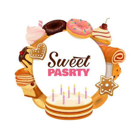 Confectionery sweet pastry round banner. Birthday cake with candles, cheesecake and cupcake, donuts with icing, gingerbread cookies and chocolate pudding, pancakes pile and muffin cartoon vector