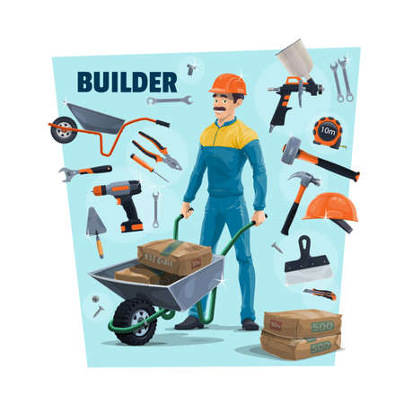 Builder, construction worker and tools. Cartoon vector builder carrying a cement in wheelbarrow, sprayer and hammer, measuring tape, screwdriver and trowel, knife and wrench, pliers and scraper