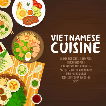 Vietnamese cuisine restaurant vector poster. broken rice Com Tam with pork, noodle beef soup Bun bo Hue, meatballs Bun Cha with noodles, shrimp spring rolls, lemongrass pork