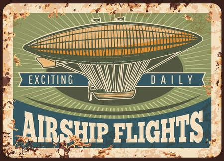 Zeppelin rusty metal plate, vector vintage airship rust tin sign, dirigible flights retro poster. Air adventure, invitation or advertising grunge card. Antique transportation vehicle for air travel Ilustração