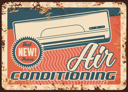 Air conditioning rusty metal plate, vector conditioner device for home, vintage rust tin sign. Fan cooling, ventilation system installing service center, promo retro poster, ferruginous card design