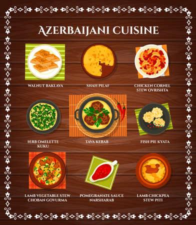Azerbaijani cuisine vector menu walnut baklava, shah pilaf, chicken cornel, stew ovrishta. Herb omelette kuku, tava kebab, pomegranate sauce narsharab. Fish pie kyata, lamb chickpea stew piti dishes