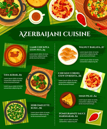 Azerbaijani cuisine vector menu chicken cornel, stew ovrishta and herb omelette kuku. Tava kebab, pomegranate sauce narsharab and lamb vegetable stew choban govurma and lamb chickpea stew piti meals
