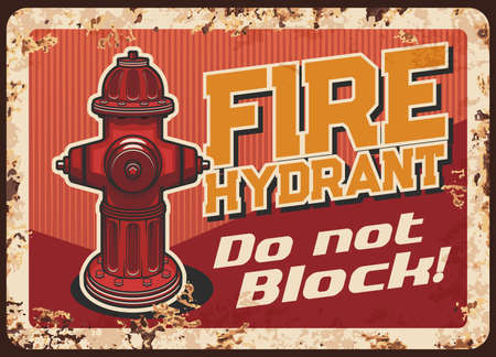 Parking ban near fire hydrant warning rusty metal plate. Street fire hydrant vector. Firelighter department, rescue service caution message, retro banner with rust texture and vintage typography