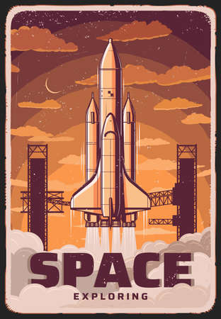 Space exploring, vector rocket take off spaceport, science cosmodrome vintage poster. Missile booster with shuttle on board leaving Earth, cosmos research, galaxy exploration mission retro grunge card