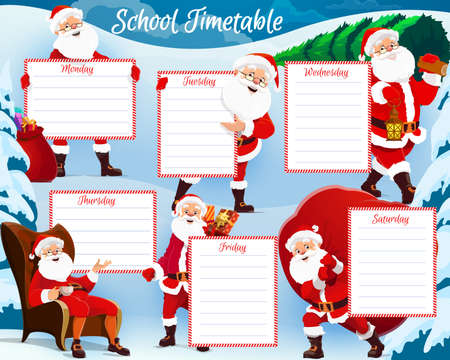 Christmas holidays kids planner, school timetable with happy Santa. Saint Nicholas or Santa Claus character sitting in armchair with cup of tea, carrying christmas tree and gifts sack cartoon vector