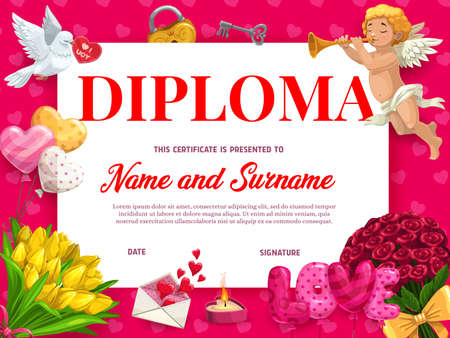 Valentines day holiday diploma or certificate template. Romantic greeting card, celebration invitation or achievements diploma. Cupid, roses and tulips bouquets, dove and balloons cartoon vector