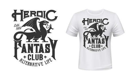 Dragon t-shirt print mockup, fantasy club emblem, vector gothic griffin sign. Fantasy video games and alternative life cosplay fan club badge with gothic griffin or gryphon dragon for t shirt print