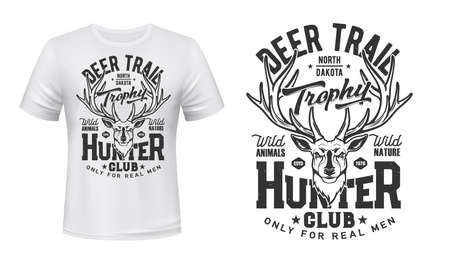 Tshirt print with deer, vector mascot for hunter club. Reindeer head on white apparel. Wild animals hunting outdoor adventure emblem. Isolated t shirt mockup with monochrome stag and typography 向量圖像