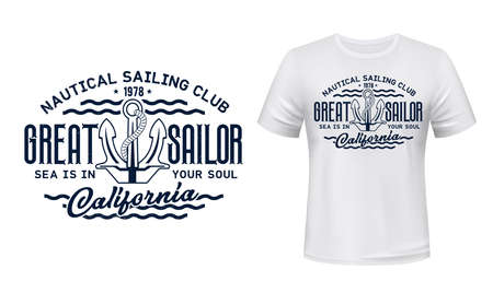 Nautical sailing club t-shirt vector print. Vessel stockless anchor with rope in shackle ring illustration and typography. Sailing club member, sailor or seafarer clothing print design mockup