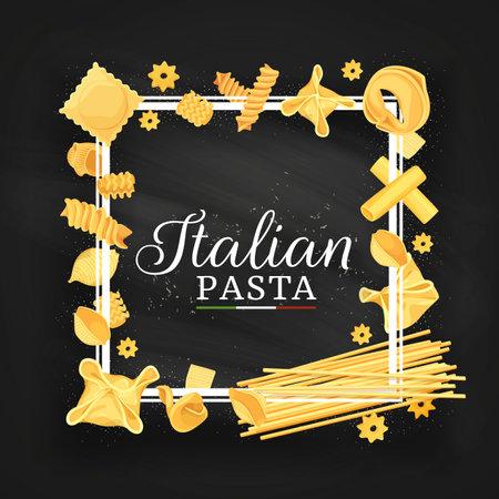 Italian cuisine restaurant pasta frame. Italian ravioli, fagottini and stelle, eliche, radiatori and tortellini, cannelloni, funghetto and bucatini spaghetti, conchiglie, quadretti and lumaconi vector