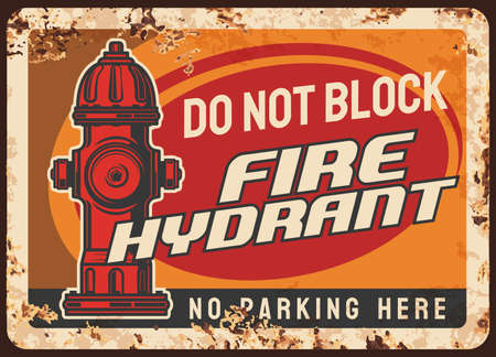 Fire hydrant blocking warning, parking regulation rusty metal plate. City street pillar-type fire hydrant vector. Firefighter service, department caution, alarm message or retro banner with typography