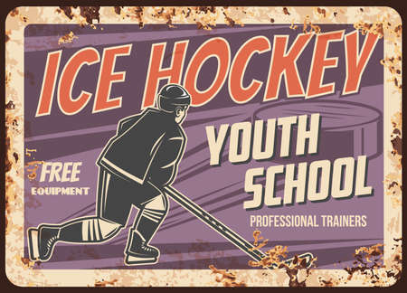 Ice hockey youth school rusty metal plate. Ice hockey school student- athlete, player in uniform and helmet skating on rink, striking puck with stick vector. Sport academy retro banner