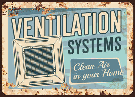 Ventilation systems metal plate rusty home air cleaning appliances, vector retro poster. Domestic AC and industrial air conditioners, cooling ventilation and cleaner filter systems, metal rust plate Ilustración de vector