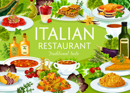 Italian restaurant food vector turin soup, minestrone, risotto, melon with prashuto. Spicy beef lasagna, vegetable cheese pmelette, tomato mushroom pasta, ratatouille, chicken salad cuisine of Italy
