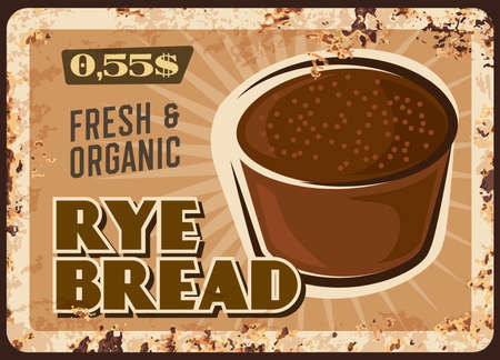 Rye bread rusty metal plate, vector dark whole grain bakery, round loaf of rye bread vintage rust tin sign. Bakery store production, pastry, healthy nutrition retro poster, ferruginous price tag
