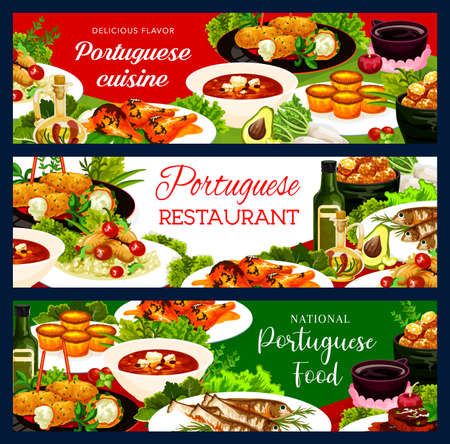 Portuguese food vector stewed chicken in wine, beef stewcod soup and fish croquettes, cod pasteigi, sardines, pasteh cakes and piri riri chicken with jinia cherry liquor. Portugal dishes banners set