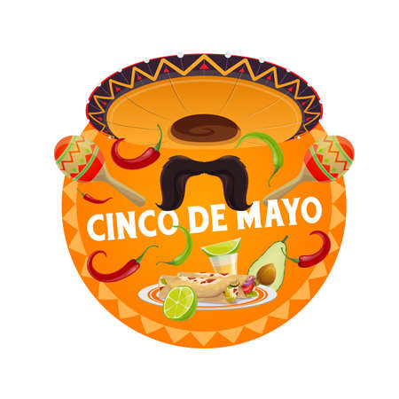 Cinco de Mayo vector round banner with traditional mexican sombrero hat, mustaches, maracas with enchiladas. Jalapeno pepper, avocado and tequila. Cartoon isolated label, Fiesta holiday emblem, icon