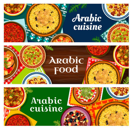 Arabic cuisine restaurant meals banners. Lamb meat with rice mansaf and potatoes, tagine with plums, kidney bean and tharid meat stew with bread, tahini, fattoush and grilled eggplant salad vector