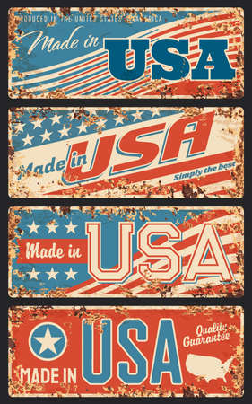 Made in USA rusty metal plates, old retro signboards with United States of America national flag stripes and stars, patriotic and nation proud inscriptions typography, rust texture frame vector