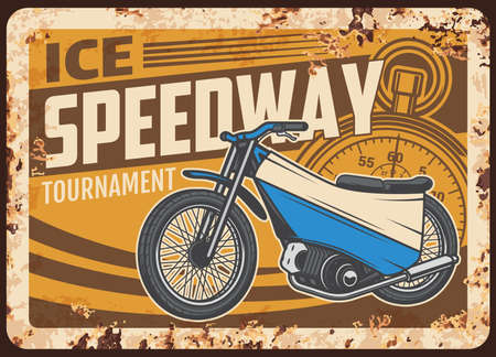Ice speedway rusty metal plate with vintage motorcycle and stopwatch. Vector tin sign for biker club association, retro motorbike garage, ferruginous grunge card with american motor bike or chopper