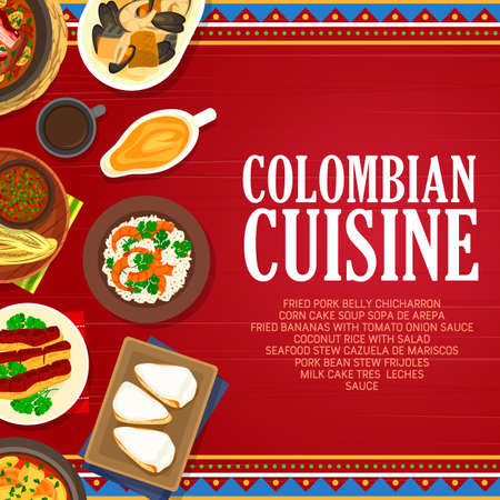 Colombian cuisine vector fried bananas with tomato onion sauce, milk cake tres leches and seafood stew cazuella de mariscos. Fried pork belly chicharron or pork bean stew frijoles food of Colombia