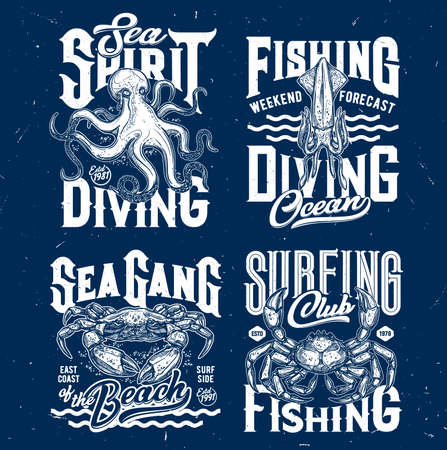 T-shirt prints with underwater animals. sketch squid, crab and octopus. Scuba diving or fishing club mascots, ocean creatures and typography on blue grunge background, t-shirt emblems Ilustración de vector