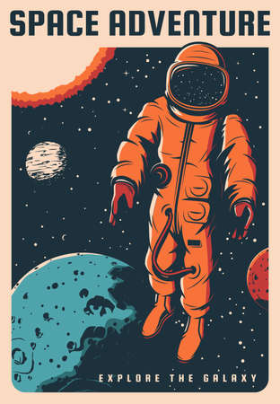 Space travel adventure vintage poster. Astronaut in spacesuit flying in weightlessness in outer space among solar system planets. Galaxy exploration and stellar trip retro banner
