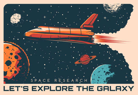 Space shuttle galaxy exploration retro vector poster. Rocketship flying in outer space among stars and planets. Galaxy research and planets discovery mission, aerospace science vintage poster