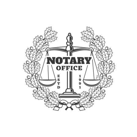 Notary office vector icon, notarial service emblem with scales and oak wreath with leaves and acorns. Law and order protection, notarization, wills execution or regulation isolated monochrome symbol