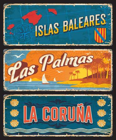 Spain Baleares Islas, Las Palmas and La Coruna plates and tin rusty signs, vector. Spanish Balearic islands, community and metal rusty plates with city taglines and landmark symbols