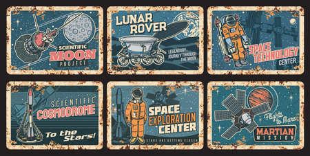 Space science technologies rusty metal plates. Moon research, lunar rover and cosmodrome, space exploration center and martian mission vector tin signs. Astronaut, rocket and orbital station, planets