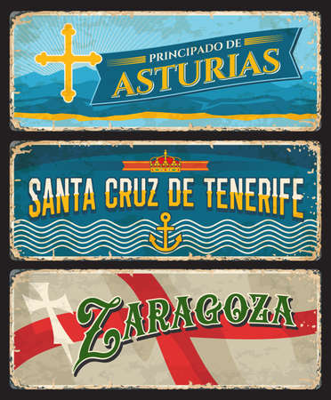 Spain Zaragoza, Santa Cruz de Tenerife island and Asturias metal plates and rusty signs, vector. Spain city welcome signs with city taglines and flag emblems, grunge metal plates with rust Vector Illustration