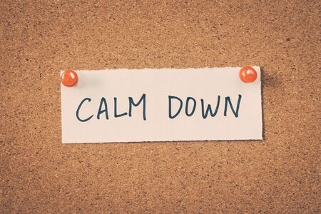 take down notice: calm down Stock Photo