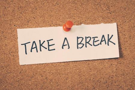 take a break: Take a break Stock Photo