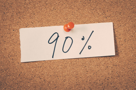 ninety: 90 ninety percent