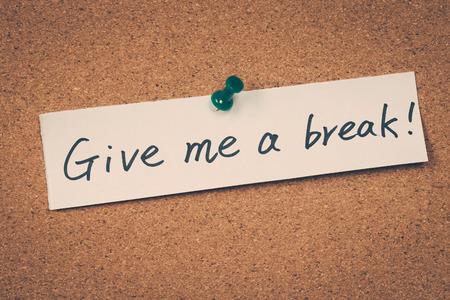 spoken: Give me a break