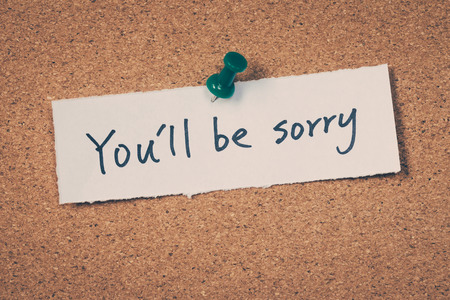 sorry: Youll be sorry Stock Photo