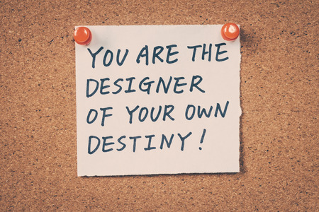 destiny: You are the designer of your own destiny Stock Photo